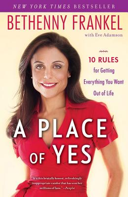 A Place of Yes By Frankel, Bethenny/ Adamson, Eve (CON)